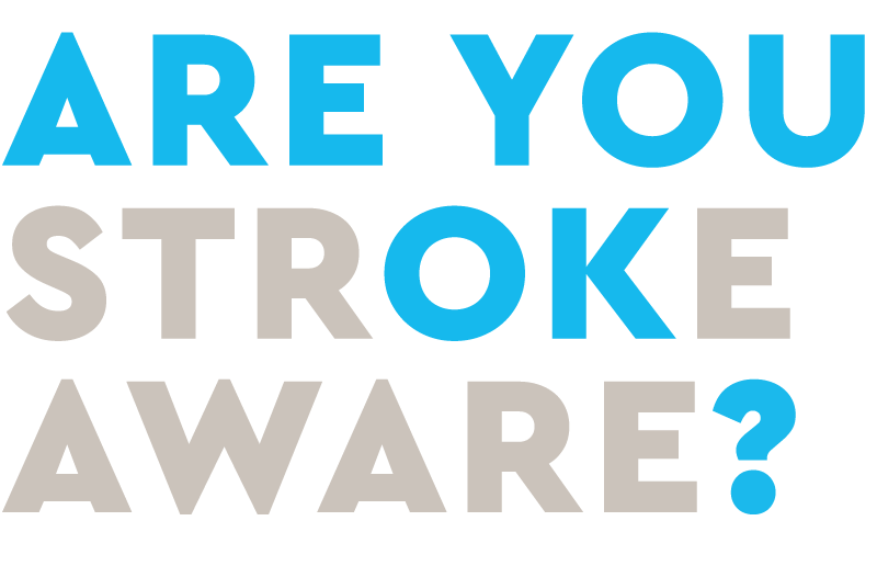Are you stroke aware